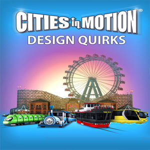 Cities in Motion Design Quirks