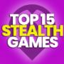 15 des meilleurs jeux de furtivité à jouer maintenant