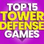 15 des meilleurs jeux de défense de tour et comparer les prix