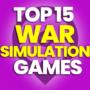 15 des meilleurs jeux de simulation de guerre et comparer les prix