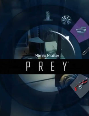 Introduction de la très cool aptitude Mimic Matter dans Prey