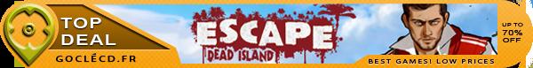 Acheter Escape Dead Island clé cd