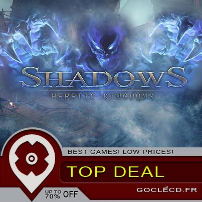 Shadows : hérétic kingdoms, déjà disponible