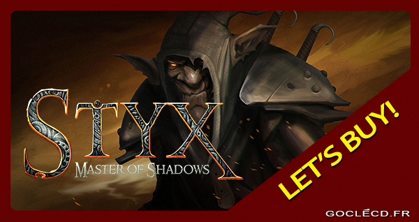 Activer Styx Master of Shadows