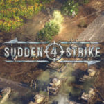 Le Test Bêta de Sudden Strike 4 sur Steam est maintenant accessible.