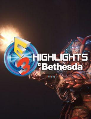 E3 2016 Bethesda : Nouveaux jeux, add-ons, et autres annonces !