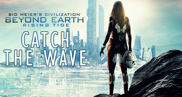 Beyond Earth Rising Tide le premier pack d'extension