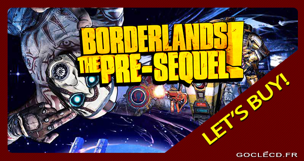 Borderlands The Pre-Sequel au meilleur prix