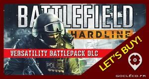 Comment acheter et activer Battlefield hardline Versatility Battlepack