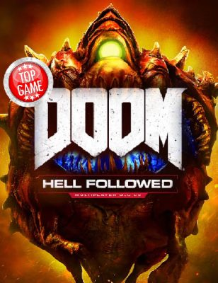Le DLC Premium de Doom appelé Hell Followed est paru !