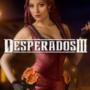 Revue des Desperados 3