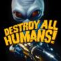 La nouvelle bande annonce de Destroy All Humans fête le 4 juillet !