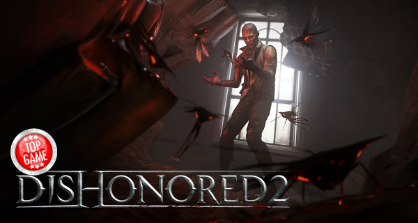 Dishonored 2 critiques