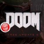 La cinquième mise à jour gratuite Doom est sortie ! Elle inclut de nouveaux bots, de nouveaux modes, et plus encore