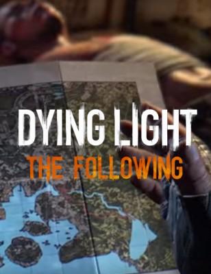 Dying Light The Following, le teaser révèle certains mystères du scénario!
