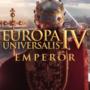 Europa Universalis IV: Emperor Expansion se traduit par une nouvelle vidéo