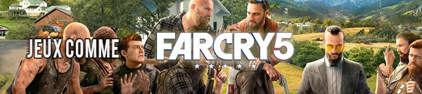 jeux identiques à Far cry 5