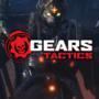 Les exigences du système Gears Tactics dévoilées