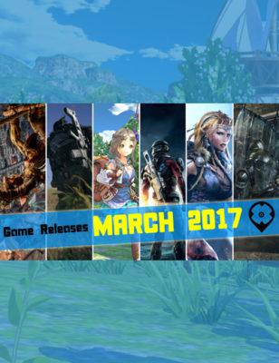 Sorties de jeux vidéos Mars 2017 : De nouveaux jeux à essayer absolument !