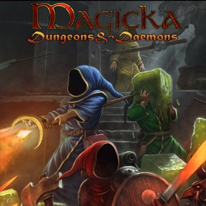 Magicka Dungeons and Daemons