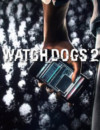 mise à jour 1.1 de Watch Dogs 2