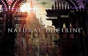 Natural Doctrine – Disponible le 18 septembre sur consoles Sony