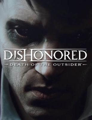 Découvrez-en plus sur l'Outsider dans la bande-annonce de Dishonored Death of the Outsider