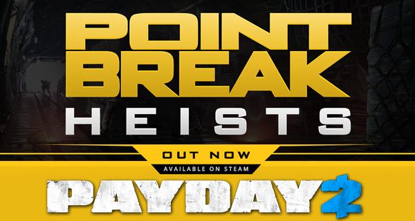 Payday 2 Point Break