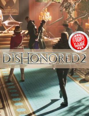 La version PC de Dishonored 2 rencontre des problèmes, des solutions sont proposées