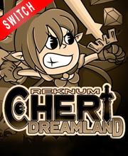 Reknum Cheri Dreamland