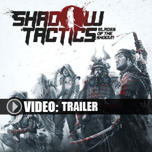 Acheter Shadow Tactics Blades of the Shogun Clé Cd Comparateur Prix