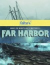 Sortie de Fallout 4 Far Harbor