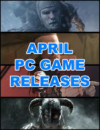 Sorties de jeux PC Avril 2018