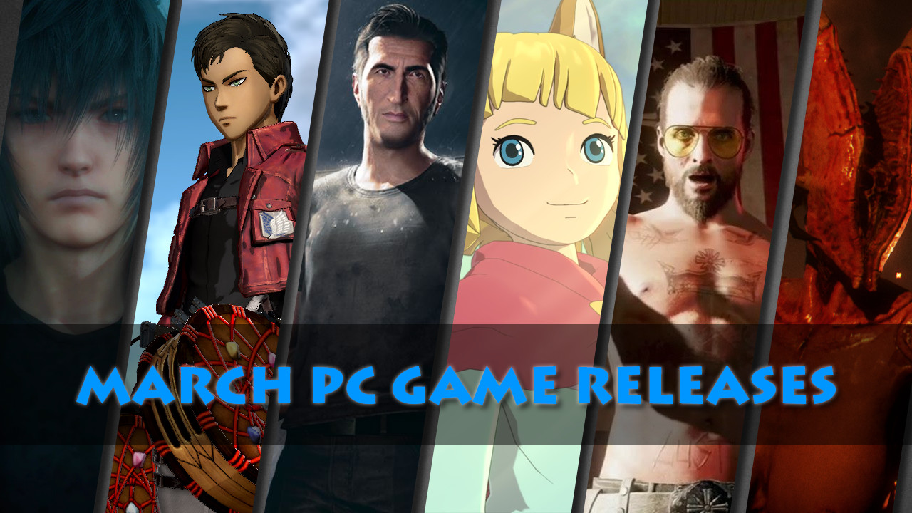 March 2018 PC Game Releases