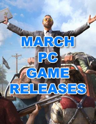 Sorties de jeux PC de mars 2018