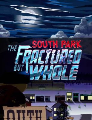 Dans les coulisses de South Park : The Fractured But Whole