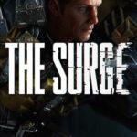 Des détails sur la date de lancement et le gameplay de The Surge
