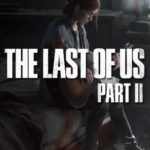 Sony publie la bande-annonce de The Last Of Us 2