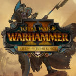 Une nouvelle vidéo Let's Play pour Total War Warhammer 2 Rise of the Tomb Kings présente la Campagne Head-to-Head