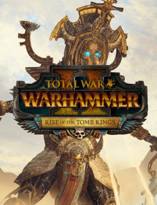 Les Seigneurs Légendaires de Total War Warhammer 2 Rise of the Tomb Kings