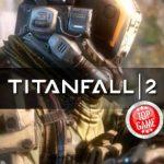 La nouvelle bande-annonce de Titanfall 2 présente les incroyables pilotes