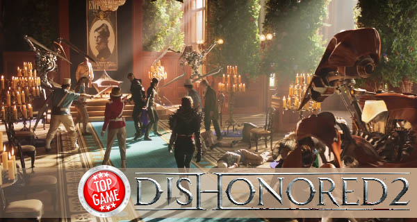 Dishonored 2 PC Version