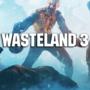 Wasteland 3 Features ! Voici ce que vous devez savoir