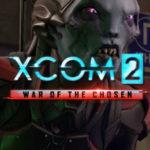 De nouvelles caractéristiques de XCOM 2 War of the Chosen révélées