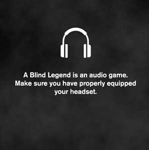 A Blind Legend jeu Audio