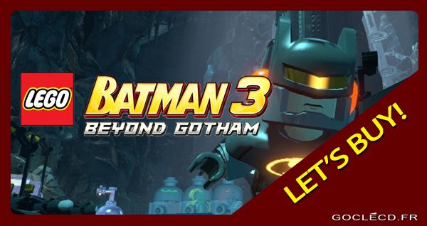 acheter une clé cd Lego Batman 3 Beyond Gotham