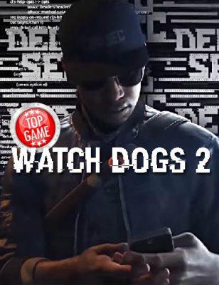 20 minutes de vidéo pour Watch Dogs 2 !