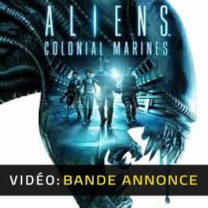 Aliens Colonial Marines Bande-annonce Vidéo