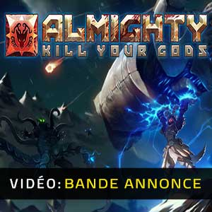 Almighty Kill Your Gods Bande-annonce Vidéo
