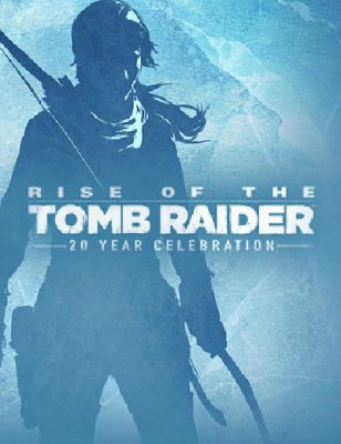 Une nouvelle bande-annonce exaltante pour Rise of the Tomb Raider 20 Year Celebration